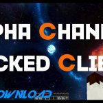 Lets Hack 12 Alpha Channel b810 New client?? + FREE GOMME ALTS