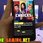Choices Stories You Play Hack 2017 ( Watch How To Get Unlimited Free Keys Diamonds) Android iOS