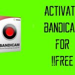 How to download, install and activate BANDICAM for free 2017