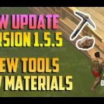 NEW UPDATE VERSION 1.5.5 NEW TOOLS AND NEW MATERIALS LAST DAY ON EARTH: SURVIVAL