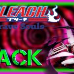BLEACH BRAVE SOULS Hack Tool Spirit orbs cheats Gold Gems Android iOS + FREE