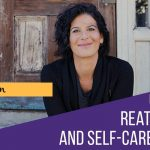 Facebook Live September 9. 2017: Clutter, Relationships and Self-Care…oh my