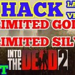 Into the Dead 2 Hack – Unlimited Gold Silver (Live Proof) – NO ROOT NO MOD NO PATCH