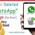 Simple Way To Retrieve WhatsApp Deleted Messages On AndroidiPhone