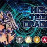 Review HIGH TECH DRAGON, caracteristicas, poderes, nivel Dragon City HD