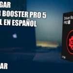 DESCARGAR DRIVE BOOSTER PRO 5 (FULL) GRATIS PARA WINDOWS 7,8,8.1,10 + ( COMO USAR ) 2018