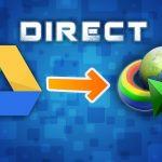 How to Download Google Drive Files Direct Into Internet Download Manager (IDM)