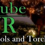 cyubeVR: Tools and Torches