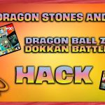 Dragon Ball Z Dokkan Battle Hack Free Zeni and Dragon Stones – Dokkan Battle Cheats