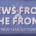 News From The Front – New Year Edition
