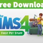 Sims 4 My First Pet Stuff Free Download Stuff Pack (Sims 4 My First Pet PC Download Full Version)
