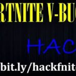 Fortnite Hack 2018– Get free V Bucks hack with Fortnite cheats for PC, X box, Ps4