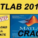 How to Download and Install MATLAB 2018 Latest Full Crack Lifetime License 100 Working