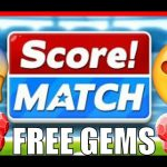 Score Match Hack Free Gems and Bux Generator Cheat 2018