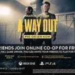 how to get free key game A WAY OUT 2018°°°°
