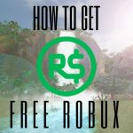 How To Get Free Robux – Roblox Hack – Free Robux 2018