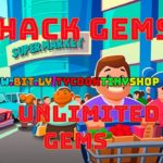 Idle Supermarket Tycoon Hack Unlimited Gems 100 Working Enjoy