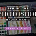 Behind the Photoshop Brush Magic: Wet Paint Studio