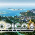 Tropico 6 – First Impressions and STEAM KEY GIVEAWAY