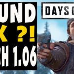 Days Gone Guide – Soundprobleme gefixed ? – Patch 1.06 – Was ist alles neu ?