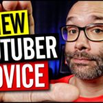 Advice For NEW YouTube Channels – 10 Tips