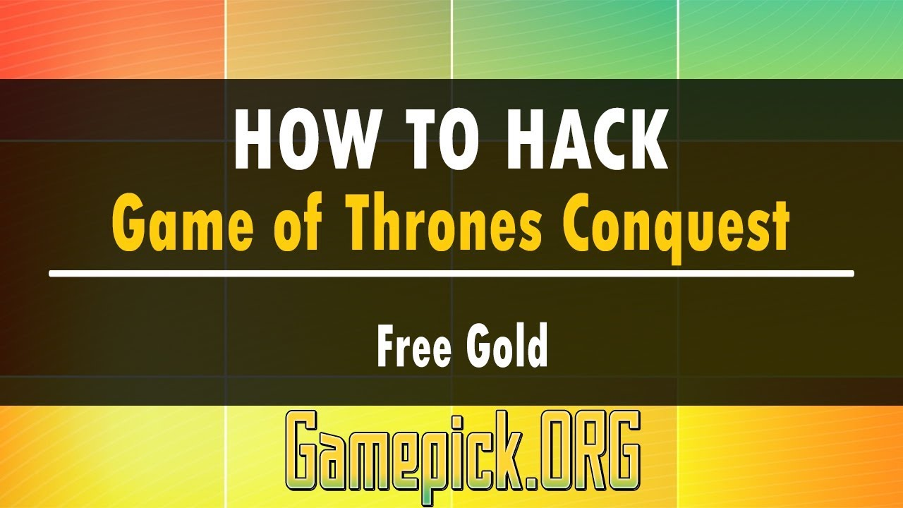 Game Of Thrones Conquest Hack For Free Gold New