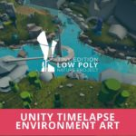 Unity Timelapse Environment Art – Low Poly River in the Forest