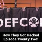 How They Got Hacked Episode Twenty Two 22