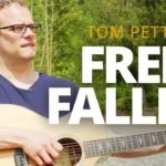 Play Free Fallin' by Tom Petty On The Guitar – Campfire Guitarist Quick-Start Series 5