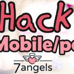 7 ANGELS Hack – 7 ANGELS Cheats for MobilePC NEW