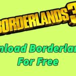 Borderlands 3 Free Download – PC PS4 XBOX – Borderlands 3 Free Key Code