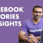 How To Use Facebook Stories Insights