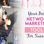 How To Use Your Network Marketing Tools For Ultimate Success Duplication