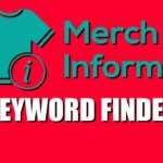 Merch Informer Keywords Finder For Merch By Amazon