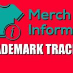 Merch Informer Trademark Tracker For Merch By Amazon