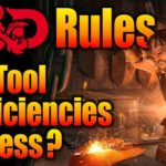 DD Rules: Are Tool Proficiencies Worthless