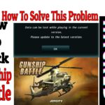 How to hack gunship battle Latest Versionsolve this problam data can be lost while playihg current