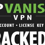 IPVanish For Android Crack 2019 APK Download + Free Account + License Key Last Version