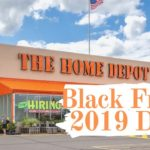 Black Friday 2019 Deals Home Depot – Hurry Up Already SALE