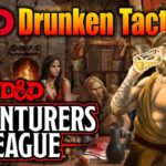Drunken Tactician: Character Build for Adventurers League DD 5e