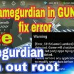 How To Use gameguardian In gunship battle Fix Error gameguardian Use With Out ROOT