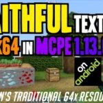 How to get Faithful Textures in MCPE 1.13.0 – download install Stevens Traditional Pack on Android