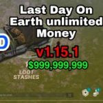 Download Last Day On Earth v1.15.1 unlimited Money mod apk Hack