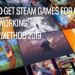 HOW TO GET STEAM GAMES FOR FREE 100 WORKING LATEST METHOD 2019