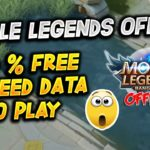 MOBILE LEGENDS OFFLINE – 100 FREE NO NEED DATA TO PLAY – JUST DOWNLOAD IT FOR 98MB ONLY 😱😱😱
