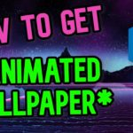 How to get ANIMATED MOVING Wallpaper (Windows Steam)