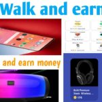 New Walk and earn app Free product Online Earning