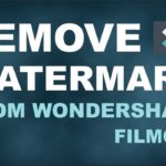 HOW TO REMOVE WONDERSHARE FILMORA 9 WATERMARK