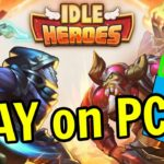 🎮 How to PLAY Idle Heroes on PC ▶ DOWNLOAD FREE