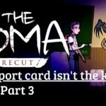 The Coma: Cutting Class (Recut) My report card isnt the key FULL GAME Part 3